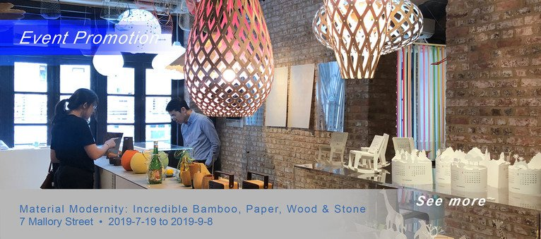 Event Promotion ( 7 Mallory Street ) - Material Modernity: Incredible Bamboo, Paper, Wood & Stone